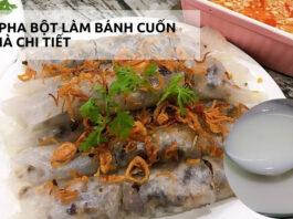 cach-pha-bot-lam-banh-cuon-tai-nha-chi-tiet